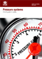 Pressure systems - A brief guide to safety